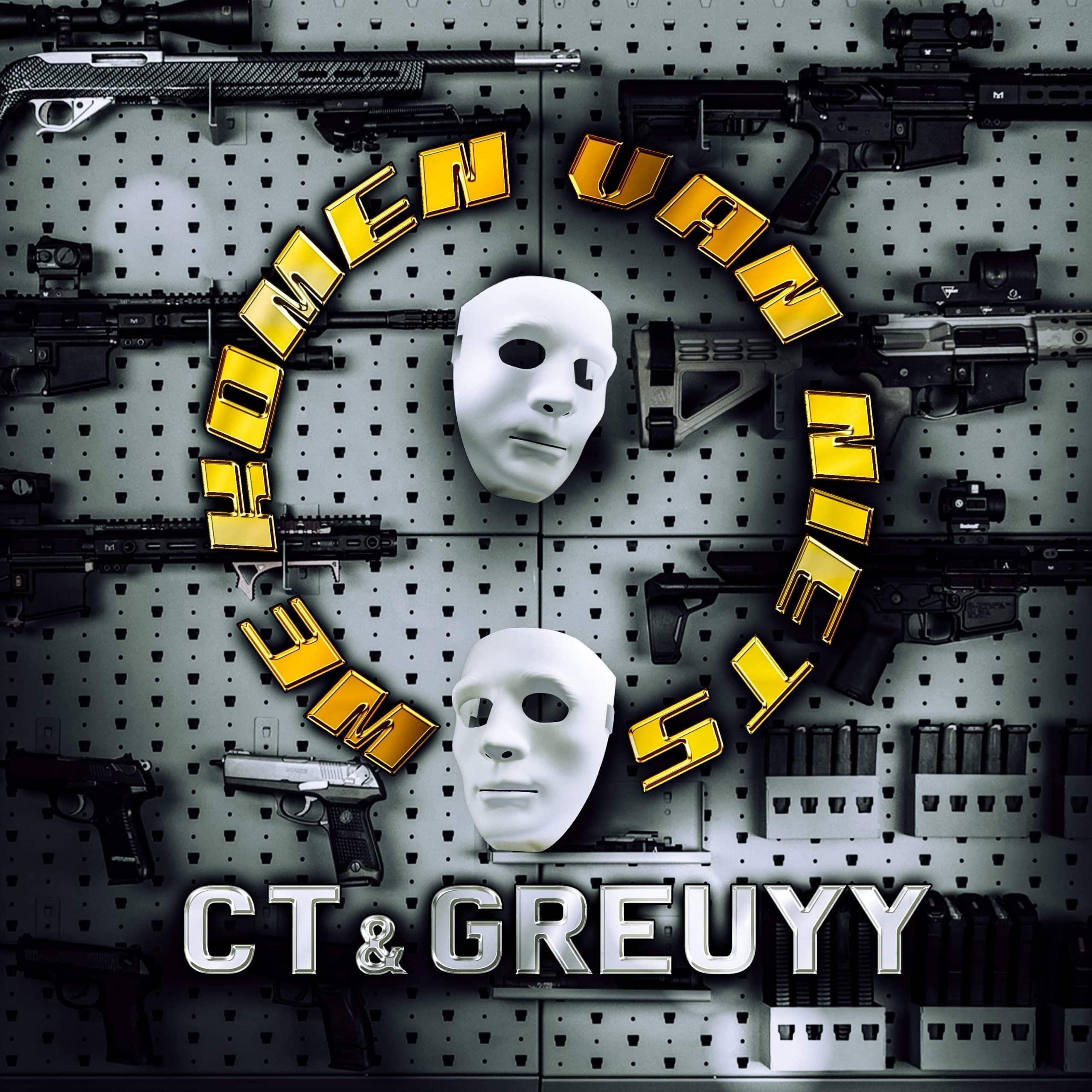 CT & GREUYY - WE KOMEN VAN NIETS